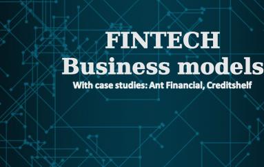 Fintech Business Models + Case Study